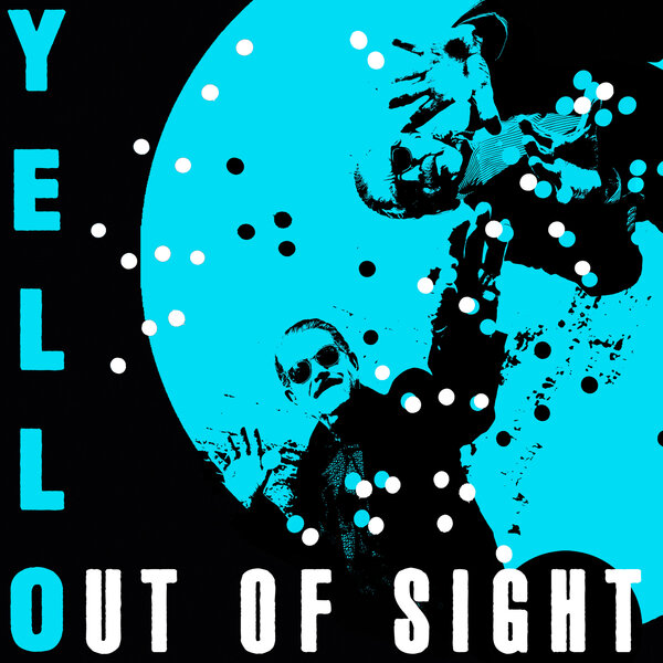 Yello - Out Of Sight Single Art